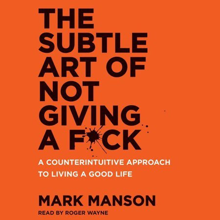 The Subtle Art of Not Giving a F*ck (Audiobook) (Subtle Art Of Not Giving Af Review)