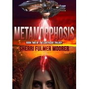 Metamorphosis, Book Two of The Earthside Trilogy - eBook