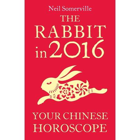 Rarebit China - The Rabbit in 2016: Your Chinese Horoscope - eBook