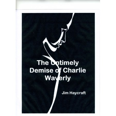 The Untimely Death of Charlie Waverly - eBook](Untimely Death)