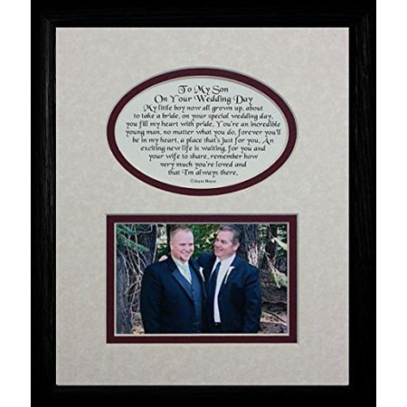 8X10 To My Son On Your Wedding Day Picture & Poetry Photo Black Gift Frame ~ Cream/Burgundy Mat ~ Great Wedding Day Keepsake Gift For The Groom From His Mother Or