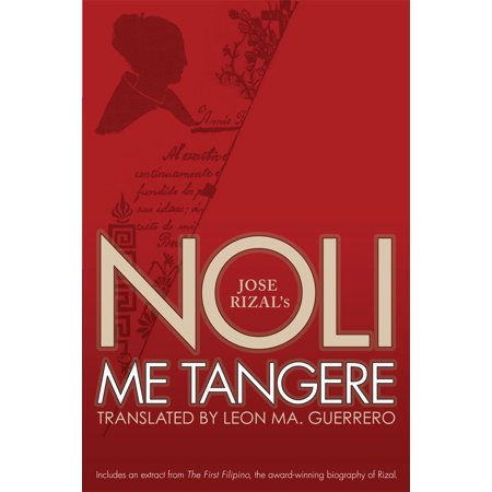 Noli Me Tangere - eBook (Characters Of Noli Me Tangere And Their Roles)