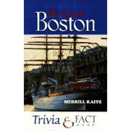 Great boston trivia & fact book: 9781581820126 (Northeast Fact)