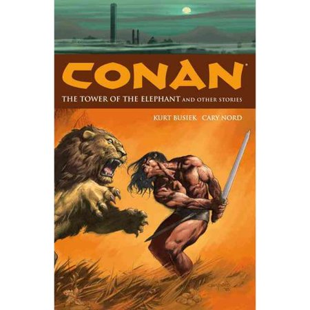 Conan: The Tower of the Elephant And Other Stories by