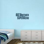 Sweetums Big Brother Superhero' 28 x 13-inch Wall Decal