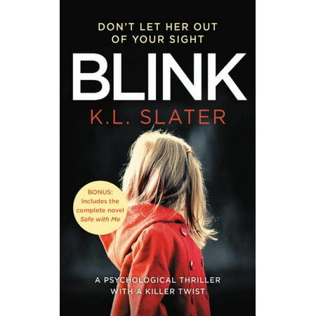 Blink : Includes the bonus novel Safe with Me