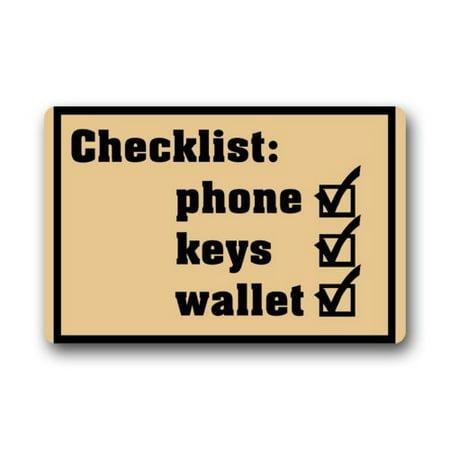 WinHome Funny Saying Quotes Checklist Phone Keys Wallet Picture Doormat Floor Mats Rugs Outdoors/Indoor Doormat Size 23.6x15.7 inches