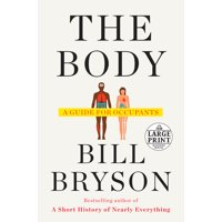 The Body : A Guide for Occupants (Paperback)