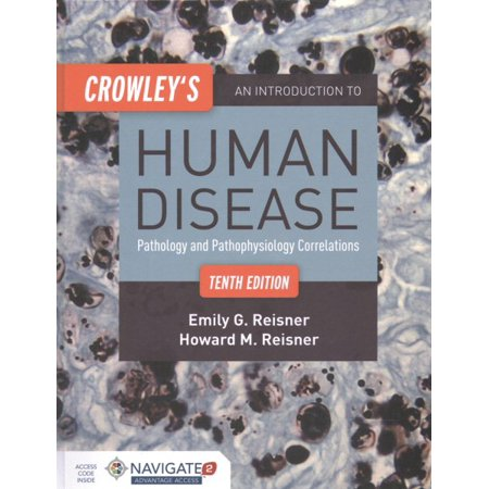Crowleys An Introduction To Human Disease   Pathology And Pathophysiology Correlations