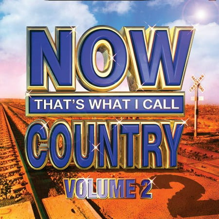 Now Thats What I Call Country  Vol  2
