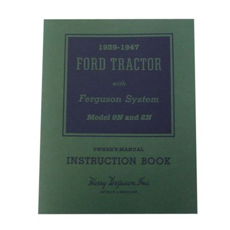1964 Ford Owners Manual - Owners Manual For Ford Tractor 9N 2N
