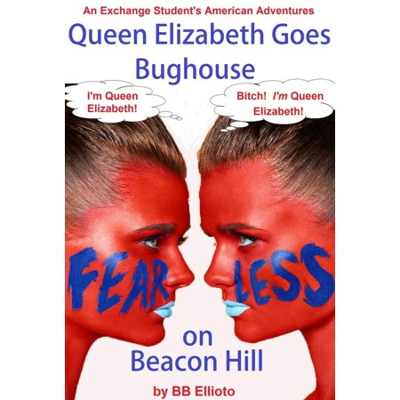 Queen Elizabeth Goes Bughouse on Beacon Hill - eBook - Beacon Hill Halloween