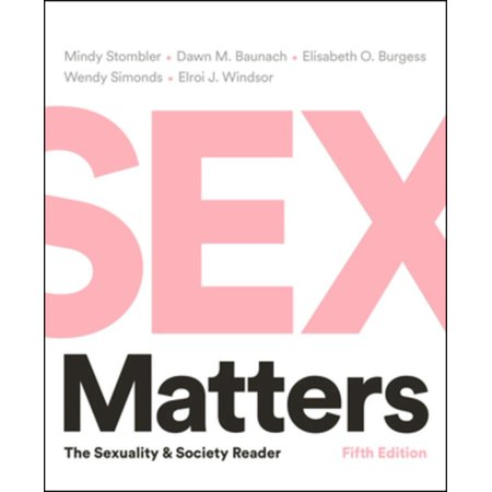 Sex Matters : The Sexuality and Society Reader (Sexuality Reader)