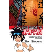 A Gaijin's Guide to Japan: An alternative look at Japanese life, history and culture - eBook