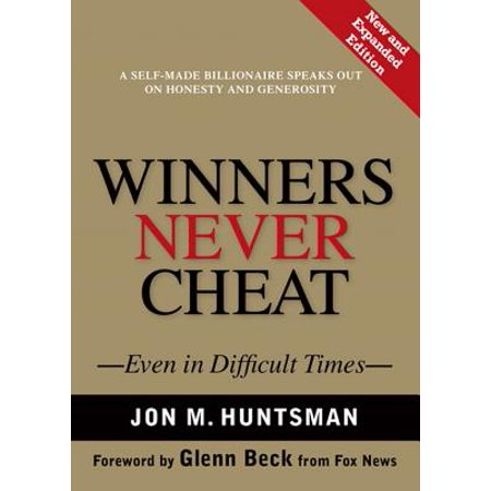 Winners Never Cheat: Even in Difficult Times, New and Expanded Edition - (Virtual Villagers A New Home Cheat Engine)