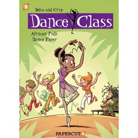 - Dance Class #3: African Folk Dance Fever - eBook