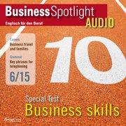 Business-Englisch lernen Audio - Spezialtest: Business Skills - Audiobook