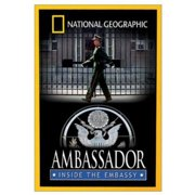 National Geographic: Ambassador Inside The Embassy (Full Frame) by WARNER HOME VIDEO
