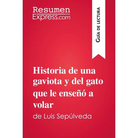 Historia de una gaviota y del gato que le enseñó a volar de Luis Sepúlveda (Guía de lectura) -