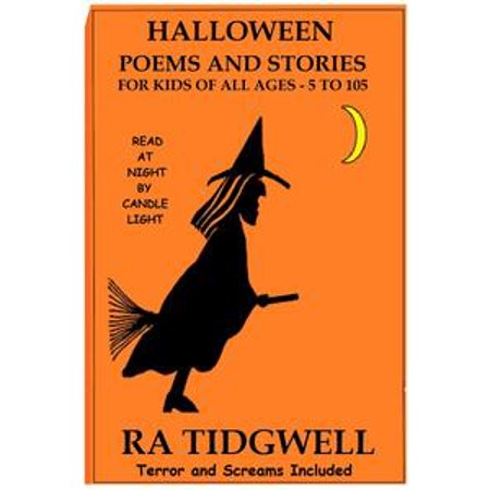 Halloween Poems and Stories for Kids of All Ages - eBook (Funny Halloween Poems For Adults)