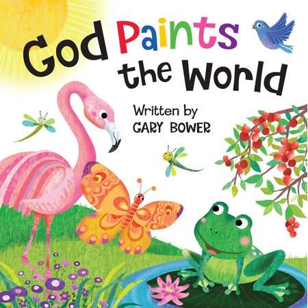 - God Paints the World (Board Book)