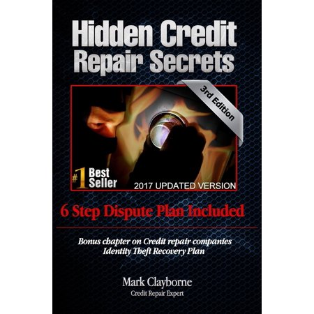 Hidden Credit Repair Secrets  How I Bounced Back From Bankruptcy  Paperback