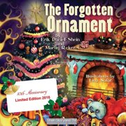 The Forgotten Ornament : A Christmas Story