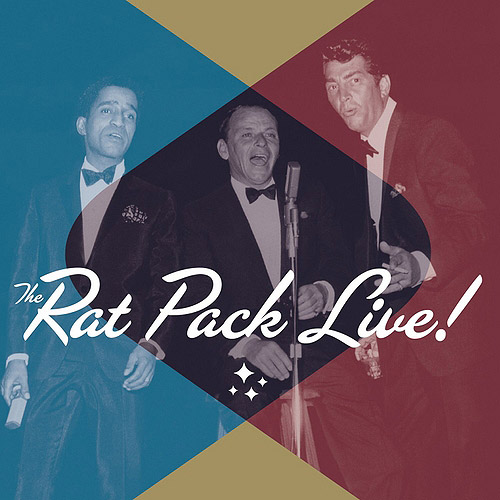 The Rat Pack: Live (2CDs and 1 DVD)