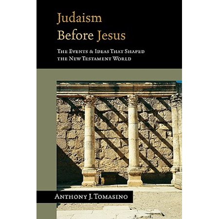 Judaism Before Jesus : The Ideas and Events That Shaped the New Testament World](Jesus Costume Ideas)