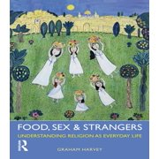 Food, Sex and Strangers - eBook