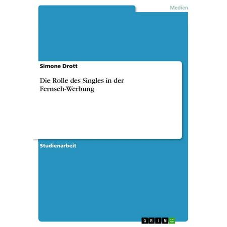 Die Rolle des Singles in der Fernseh-Werbung - eBook