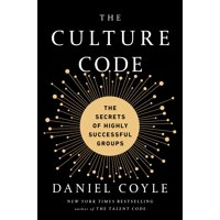 The Culture Code: The Secrets of Highly Successful Groups (Hardcover)
