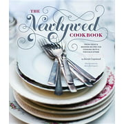 Newlywed Cookbook : Fresh Ideas & Modern Recipes for Cooking with & for Each Other (Newlywed Gifts, Date Night Cookbooks, Newly Engaged Gifts, Cookbook for Two)