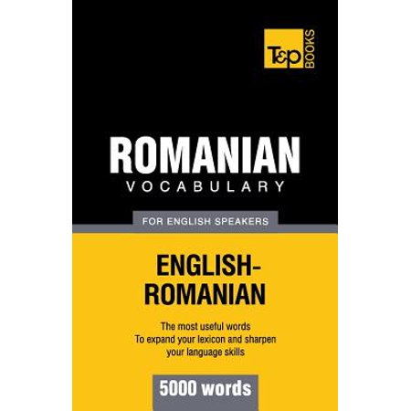 Romanian Vocabulary for English Speakers - 5000 Words (Halloween Vocabulary Words)