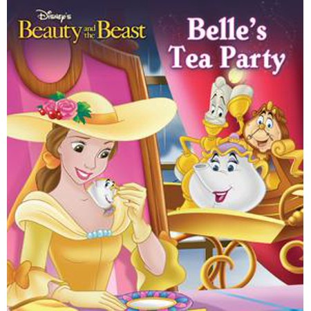 Beauty and the Beast: Belle's Tea Party - eBook (Best Tea Party Recipes)