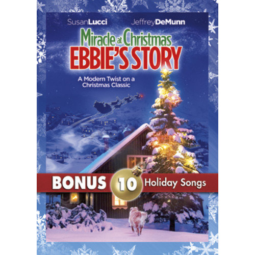 Miracle At Christmas: Ebbie's Story (With 10 Christmas MP3s)