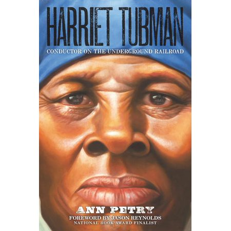 Harriet Tubman : Conductor on the Underground (Facts On The Underground Railroad For Kids)