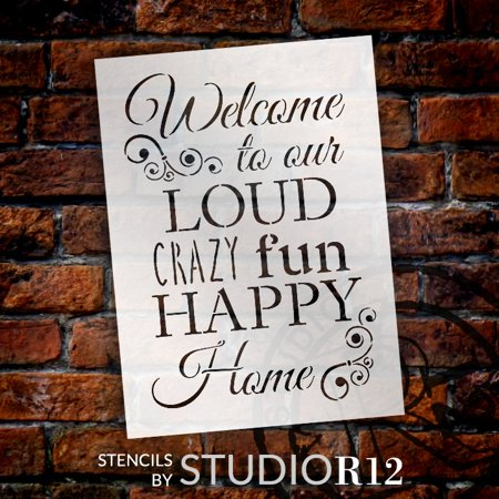 Welcome - Loud Crazy Fun Happy Stencil by StudioR12 | Family Word Art - Reusable Mylar Template | Painting, Chalk, Mixed Media | Use for Wall Art, DIY Home Decor - Happy Halloween Printable Stencils