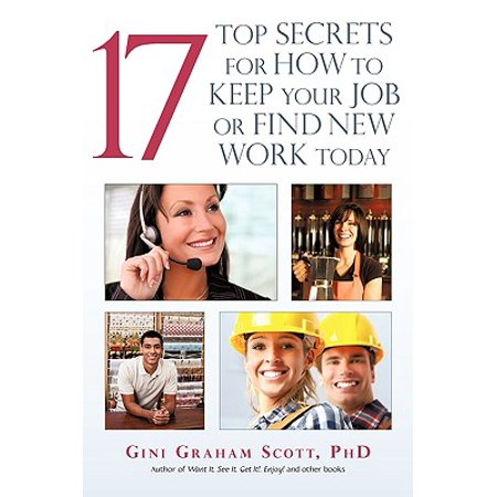 17 Top Secrets for How to Keep Your Job or Find New Work
