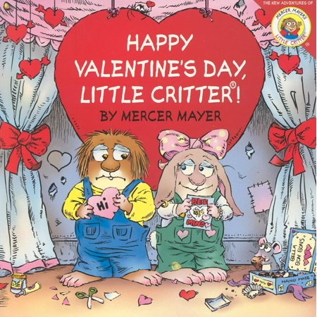 Little Critter: Happy Valentine's Day, Little Critter! - Valentine Diys