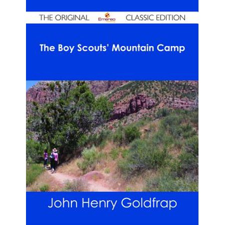 The Boy Scouts' Mountain Camp - The Original Classic Edition - eBook ()