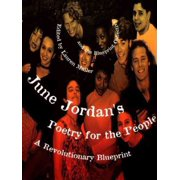 June Jordan's Poetry for the People : A Revolutionary Blueprint