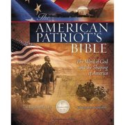 The American Patriots Bible: The Word of God and the Shaping of America: King James Version