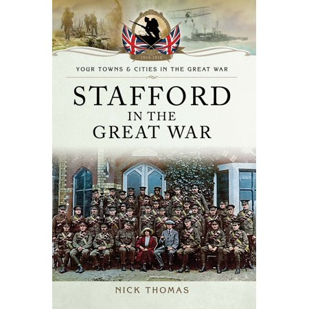 Stafford in the Great War - eBook
