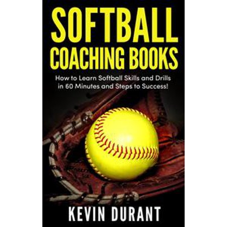 Softball Throwing Drills (Softball Coaching Books:How to learn softball skills and drills in 60 minutes and steps to success! -)