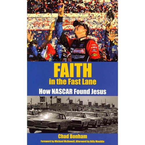 Faith in the Fast Lane: How Nascar Found Jesus