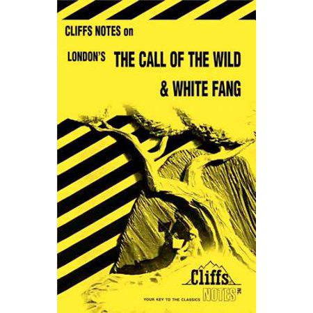 CliffsNotes on London's The Call of the Wild & White Fang - eBook