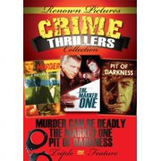 Renown Pictures Crime Thriller Collection: Pit Of Darkness + The Marked One + Murder Can Be Deadly by