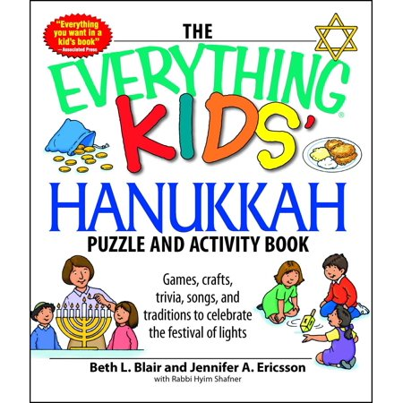 The Everything Kids' Hanukkah Puzzle & Activity Book : Games, crafts, trivia, songs, and traditions to celebrate the festival of lights! - Halloween Themed Songs For Children