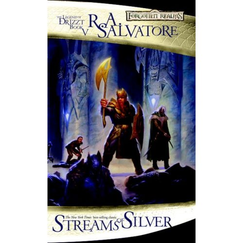 Streams of Silver: The Legend of Drizzt Book 5